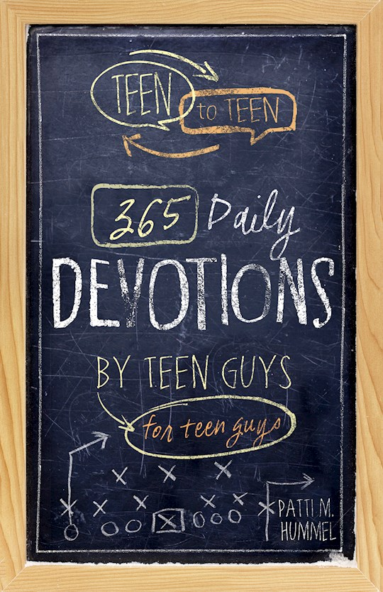 Teen To Teen: 365 Daily Devotions By Teen Guys For Teen Guys-Hardcover by Patti Hummel | SHOPtheWORD