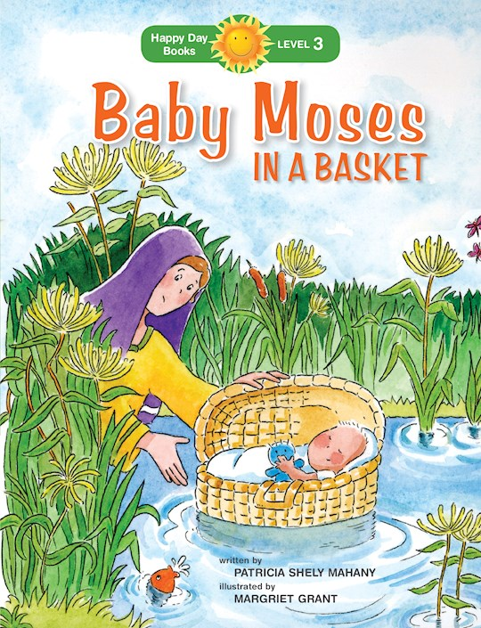 Baby Moses In A Basket (Happy Day Books) by Patricia Mahany | SHOPtheWORD