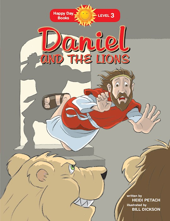 Daniel And The Lions (Happy Day Books) by Heidi Petach | SHOPtheWORD