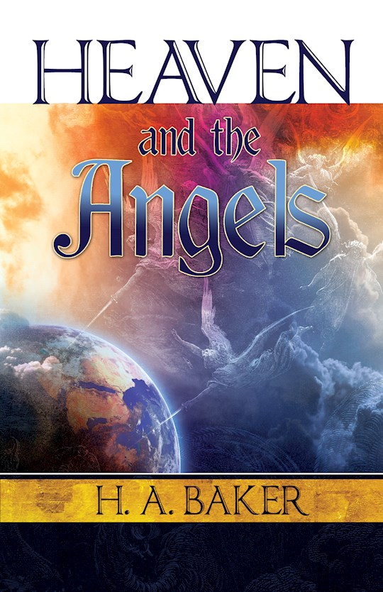 Heaven And The Angels by H.A. Baker | SHOPtheWORD
