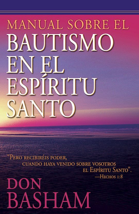 Span-Handbook On The Holy Spirit Baptism by Don Basham | SHOPtheWORD