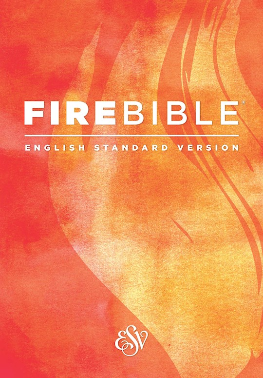 ESV Fire Bible-Softcover | SHOPtheWORD