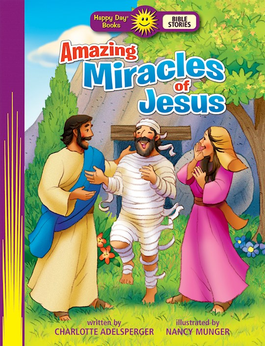 Amazing Miracles Of Jesus (Happy Day Books) by Charlo Adelsperger   SHOPtheWORD
