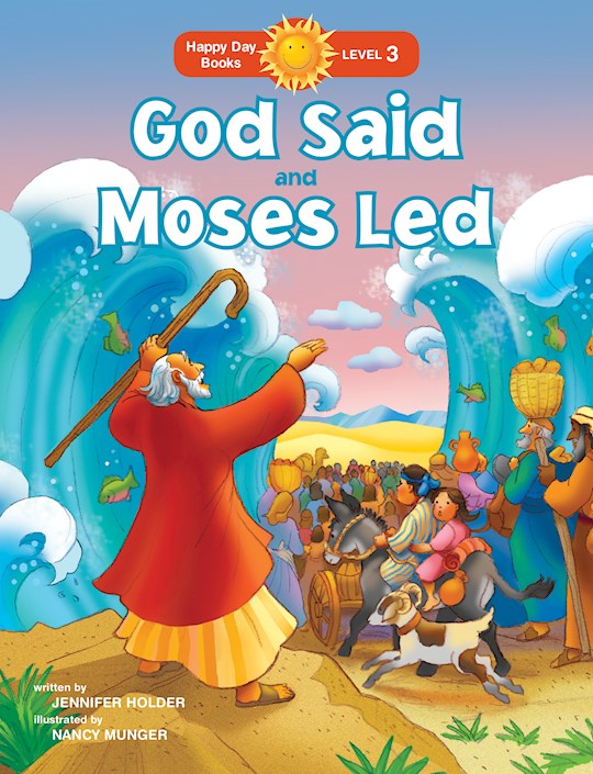 God Said And Moses Led (Happy Day Books) by Jennifer Holder | SHOPtheWORD