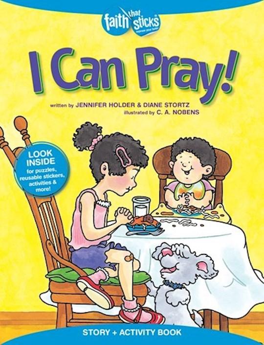 I Can Pray! Activity Book  (Faith That Sticks) by Diane Stortz | SHOPtheWORD