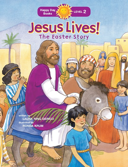 Jesus Lives! Easter Story (Happy Day Books) by Laura Derico | SHOPtheWORD