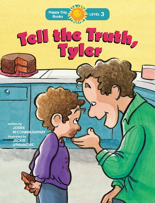Tell The Truth, Tyler (Happy Day Books) by Jo McConnaughhay | SHOPtheWORD