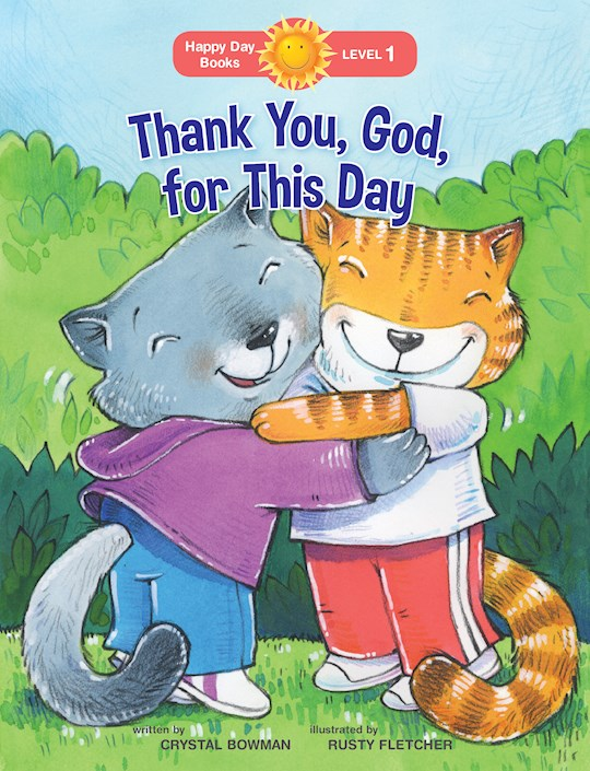 Thank You God, For This Day (Happy Day Books) by Crystal Bowman | SHOPtheWORD