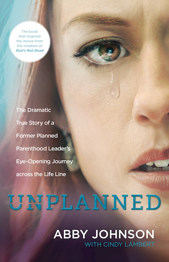 Unplanned (Updated) by Abby Johnson | SHOPtheWORD