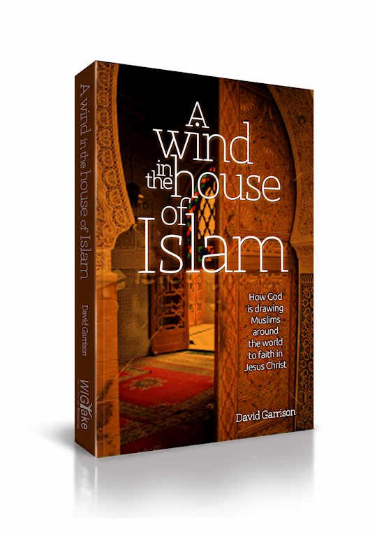 A Wind In The House Of Islam by David Garrison | SHOPtheWORD