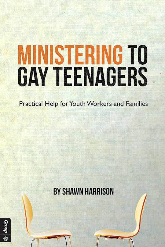 Ministering To Gay Teenagers by Shawn Harrison | SHOPtheWORD
