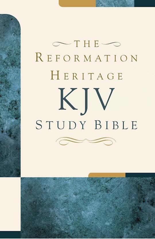 KJV Reformation Heritage Study Bible-Hardcover | SHOPtheWORD
