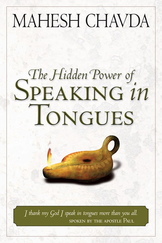 Hidden Power Of Speaking In Tongues by Mahesh Chavda   SHOPtheWORD