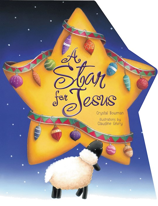 Star For Jesus Board Book by Crystal Bowman | SHOPtheWORD