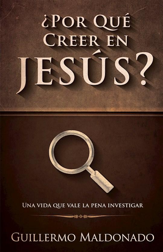Span-Why Believe In Jesus by Guillermo Maldonado | SHOPtheWORD