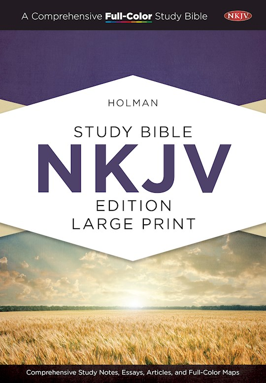 NKJV Holman Study Bible/Large Print (Full Color)-Hardcover | SHOPtheWORD