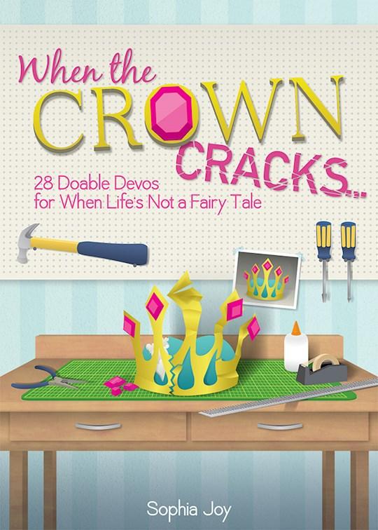 When The Crown Cracks by Sophia Joy | SHOPtheWORD