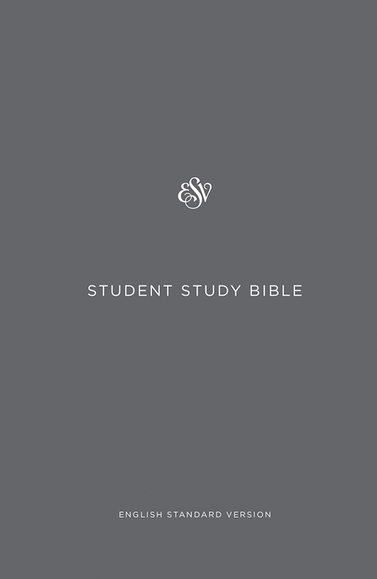 ESV Student Study Bible-Gray Hardcover | SHOPtheWORD