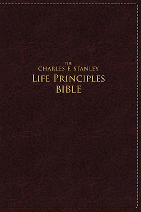 NASB Charles Stanley Life Principles Bible/Large Print-Rich Burgundy LeatherSoft Indexed | SHOPtheWORD