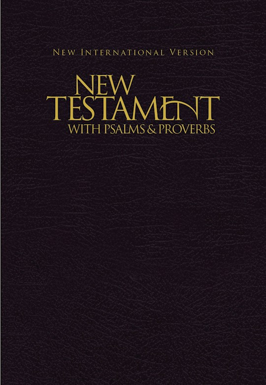 NIV New Testament With Psalms And Proverbs-Black Softcover | SHOPtheWORD