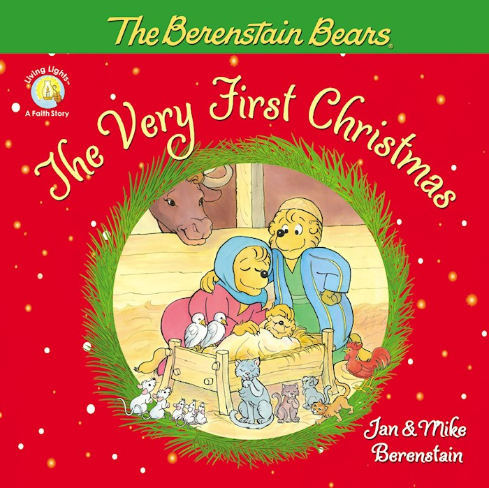 The Berenstain Bears The Very First Christmas (Living Lights) by Bears Berenstain   SHOPtheWORD