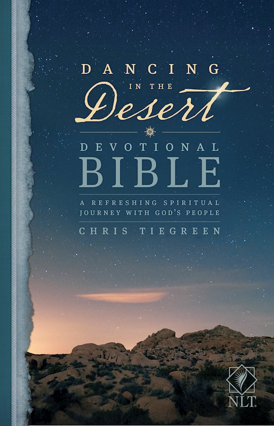 NLT Dancing In The Desert Devotional Bible-Hardcover (Not Available-Out Of Print) | SHOPtheWORD