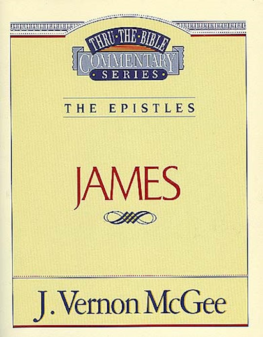 James (Thru The Bible Commentary) by J. Vernon McGee | SHOPtheWORD