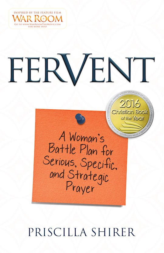 Fervent (War Room) by Priscilla Shirer | SHOPtheWORD