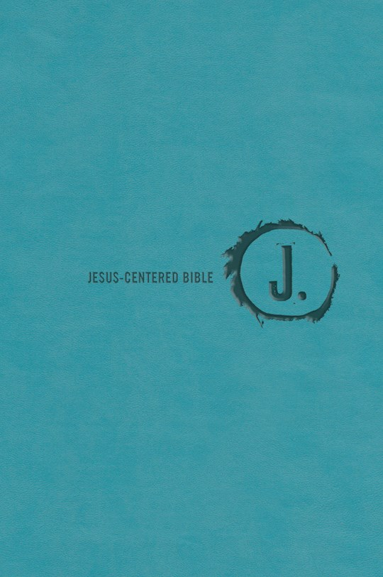 NLT Jesus-Centered Bible-Turquoise Imitation Leather (Second Edition) | SHOPtheWORD