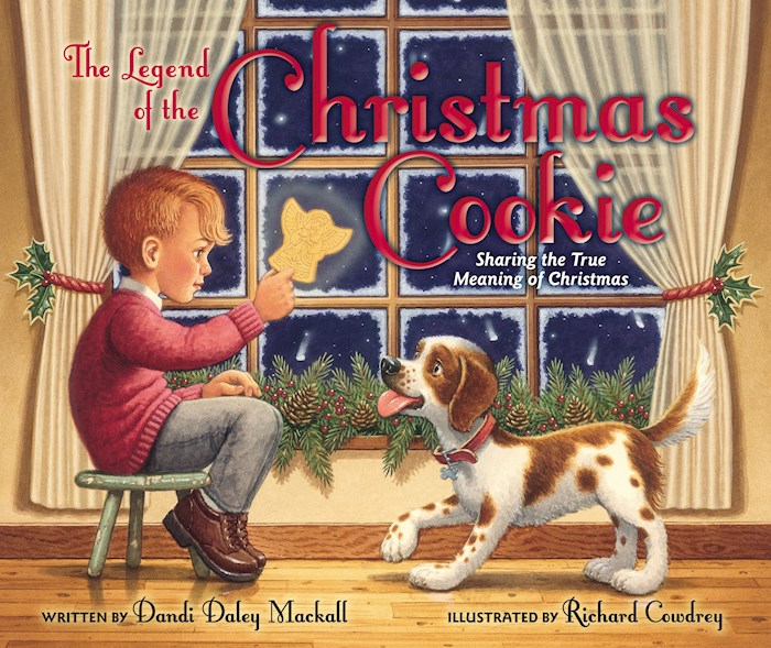The Legend Of The Christmas Cookie by Dandi Daley Mackall | SHOPtheWORD