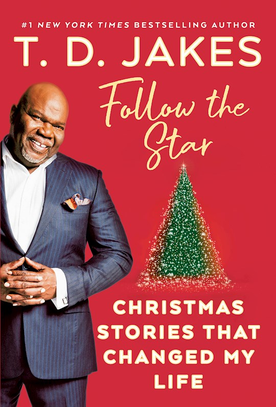 Follow The Star by T. D. Jakes | SHOPtheWORD