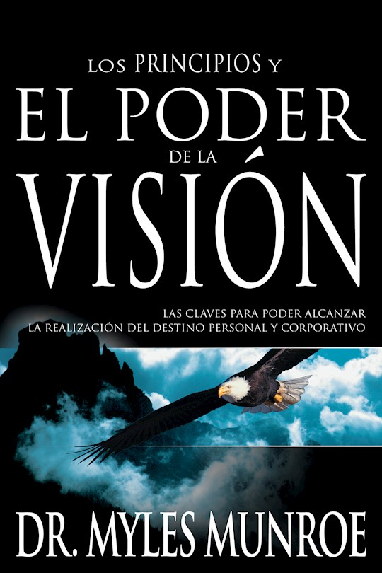 Span-Principles And Power Of Vision by Myles Munroe | SHOPtheWORD