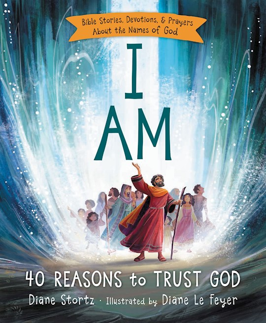 I Am-Hardcover by Diane Stortz | SHOPtheWORD