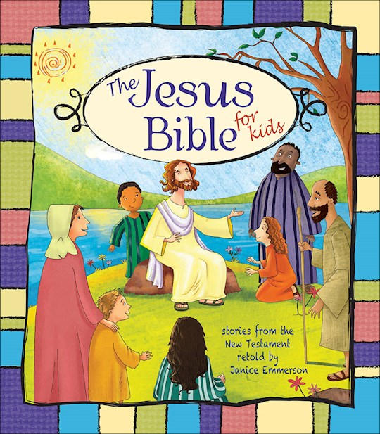 Jesus Bible For Kids by Jan Emmerson-Hicks | SHOPtheWORD