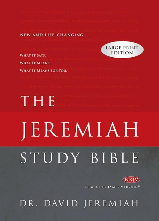 NKJV Jeremiah Study Bible/Large Print-Hardcover | SHOPtheWORD