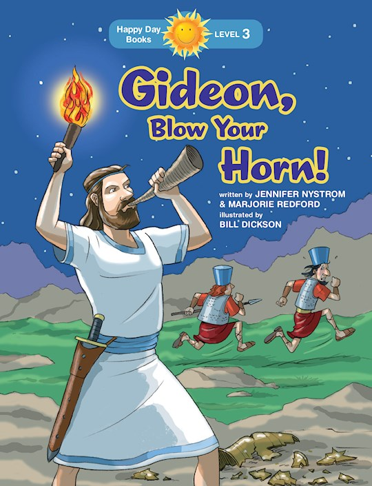 Gideon, Blow Your Horn! (Happy Day Books) by Jennifer Nystrom   SHOPtheWORD