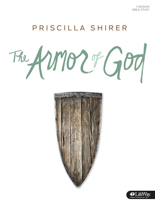 The Armor Of God Bible Study Book by Priscilla Shirer | SHOPtheWORD