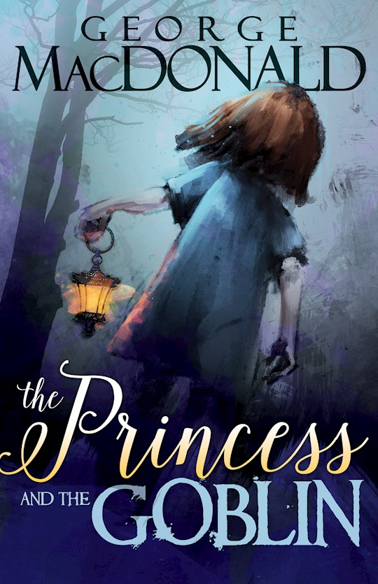 Princess And The Goblin by George MacDonald | SHOPtheWORD