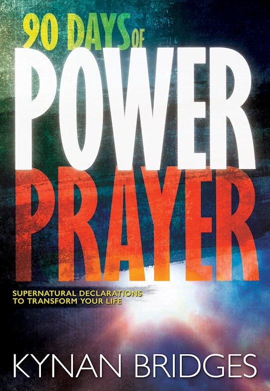 90 Days Of Power Prayer by Kynan Bridges | SHOPtheWORD