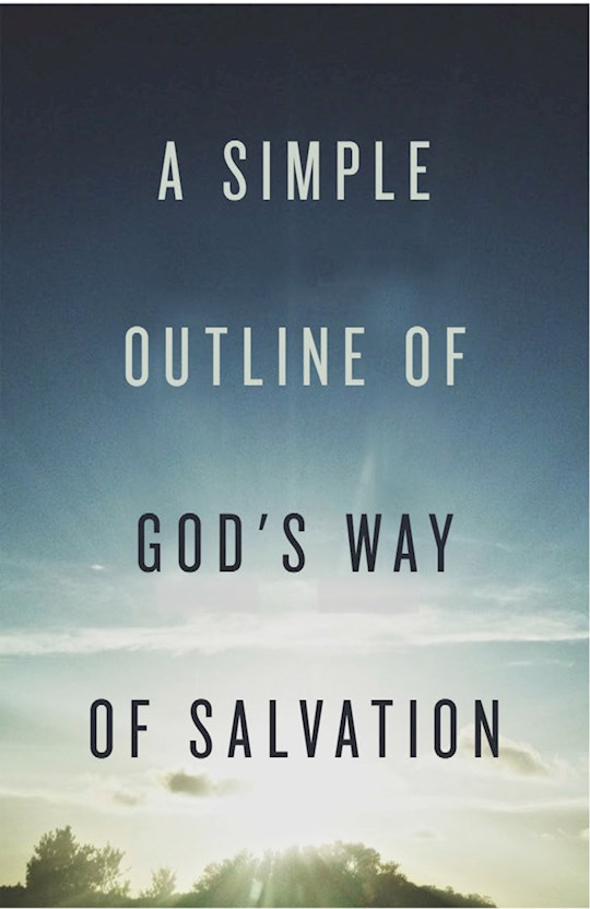 Tract-A Simple Outline Of God's Way Of Salvation (ESV) (Pack Of 25) by News Tracts Good | SHOPtheWORD