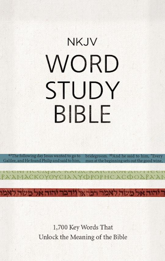 NKJV Word Study Bible-Hardcover | SHOPtheWORD