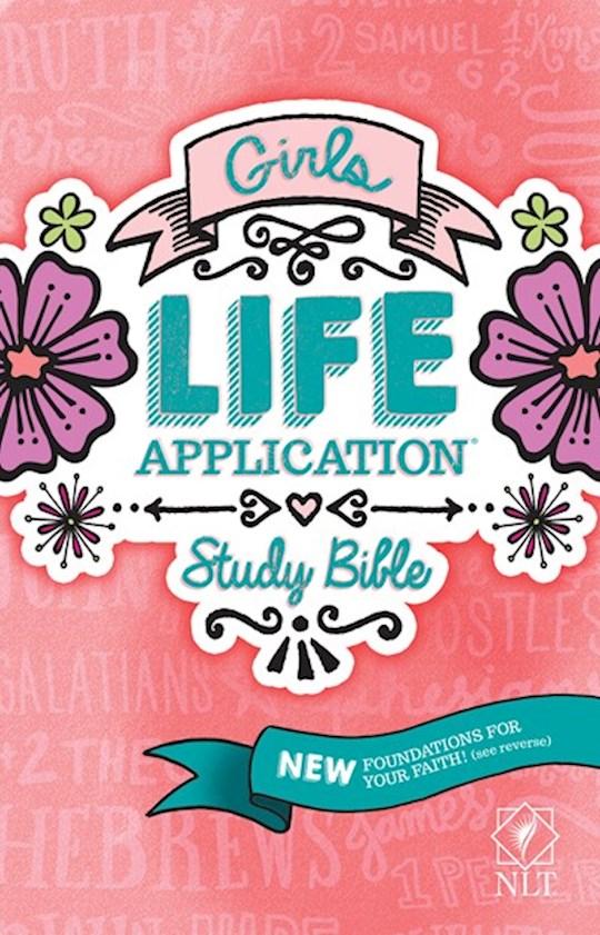 NLT Girls Life Application Study Bible (Revamped)-Pink Flower-Hardcover | SHOPtheWORD