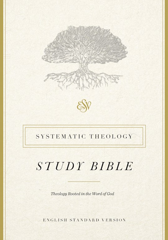 ESV Systematic Theology Study Bible-Hardcover | SHOPtheWORD