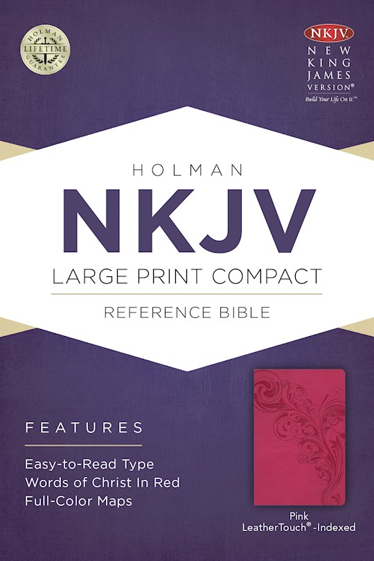 NKJV Large Print Compact Reference Bible-Pink LeatherTouch Indexed | SHOPtheWORD