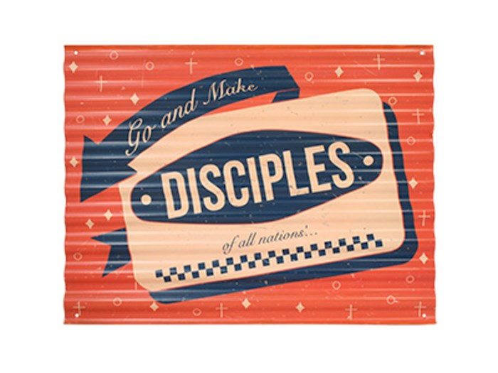 Sign-Go And Make Disciples-Corrugated Metal (16.5 x 12) | SHOPtheWORD