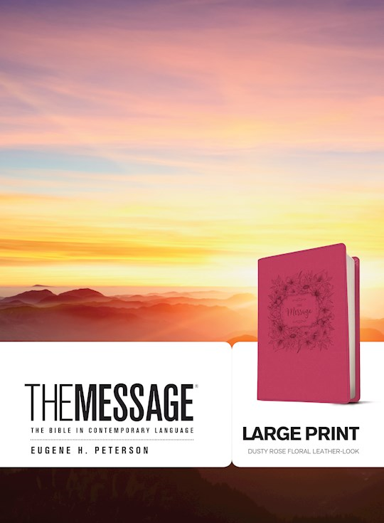The Message/Large Print Bible (Numbered Edition)-Dusty Rose Floral LeatherLook | SHOPtheWORD