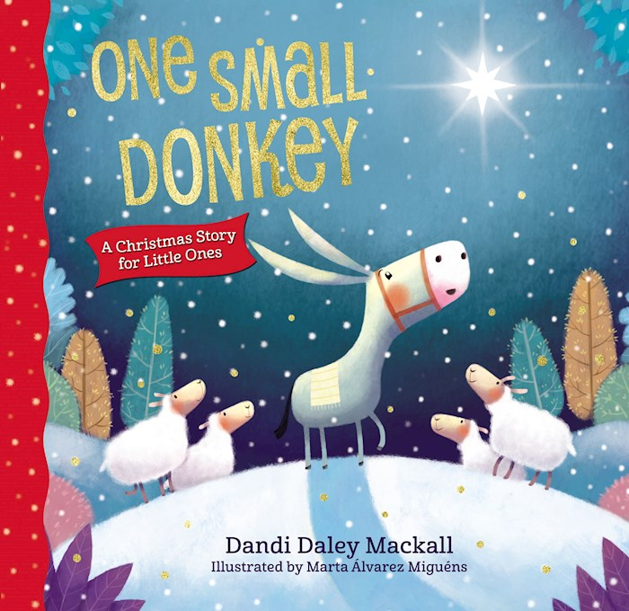 One Small Donkey For Little Ones by Dandi Daley Mackall   SHOPtheWORD