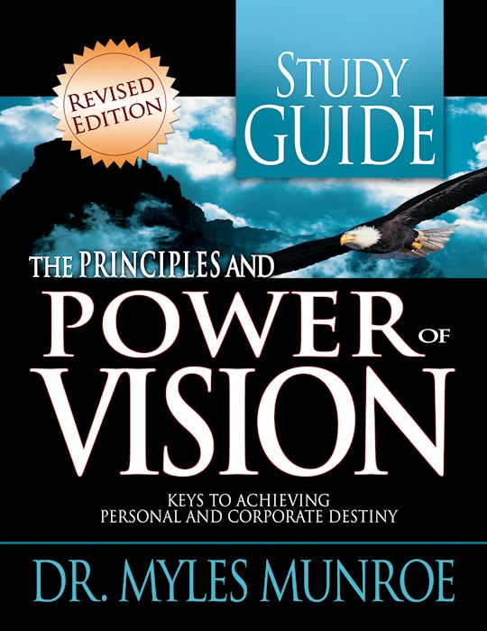 Principles And Power Of Vision Study Guide (Workbook) by Myles Munroe | SHOPtheWORD