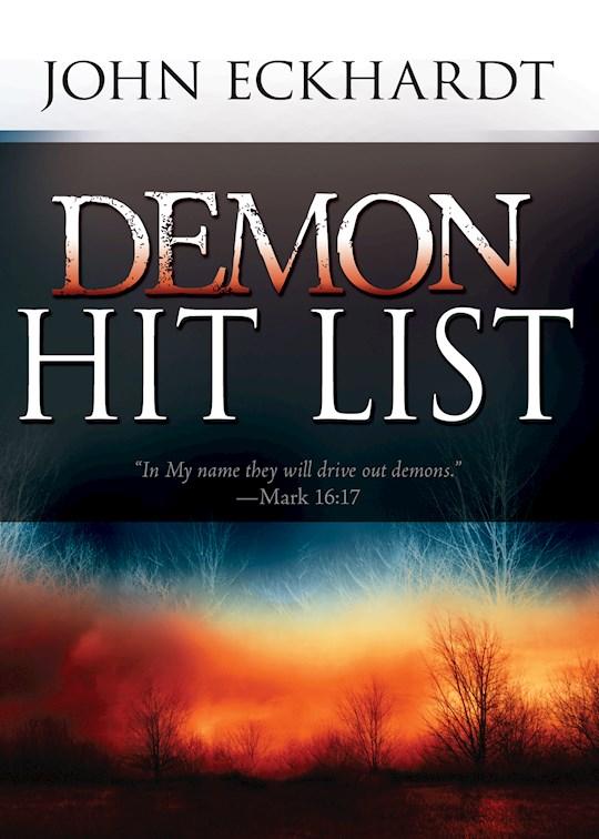 Demon Hit List by John Eckhardt | SHOPtheWORD