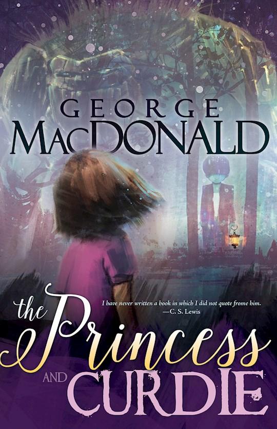 Princess And Curdie by George MacDonald | SHOPtheWORD